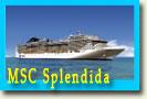 круизы по Средиземноморью на MSC Splendida